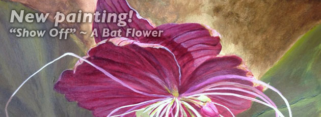 Show Off – New painting of rare and exotic Black Bat Flower