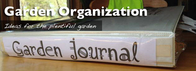 Garden Organization – It's Easy